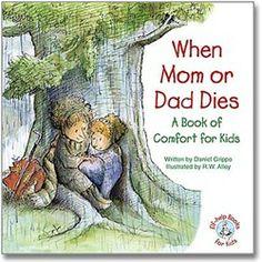 Elf-Help  Elf Kids: When Mom or Dad Dies