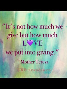 #BlessedAlways #MotherTeresa #quote #inspirational #positive #quote