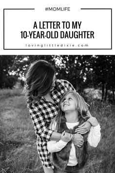 A letter to the girl who made me a mom as she enters the double digits.