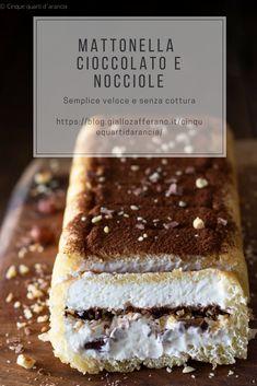 MATTONELLA CIOCCOLATO E NOCCIOLE, si prepara velocemente ed è davvero buono! Ed è anche senza cottura! Venite a scoprirlo!! #cioccolato #panna #nobake Friend Recipe, Sicilian Recipes, Antipasto, Tiramisu, Cheesecake, Food Porn, Ethnic Recipes, Sweet, Desserts