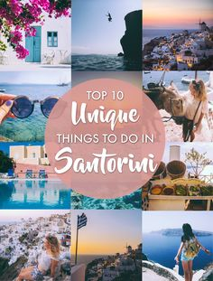 Top ten amazing things to do when visiting the Greek Island of Santorini!
