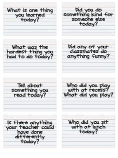 End of the day questions, have your kids keep them in a jar and get them to answer all of them.