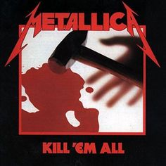 a9a1085ff799b9 Kill  Em All Metallica Whiplash