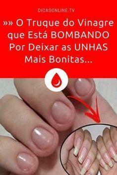 Unhas: Você conhece este truque para deixar as unhas mais bonitas?