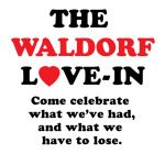 Vancouver Loves The Waldorf presents The Waldorf Love-In