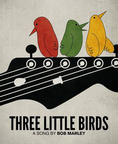 Google Image Result for http://surfdayz.jp/wp/wp-content/uploads/2012/07/three-little-birds.jpg