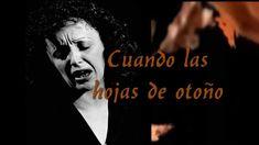 Édith Piaf - The Autumn Leaves - Subtitulado al Español