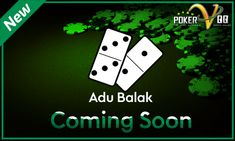 Situs Pokervqq kini sudah menyediakan permainan baru yang bernama adu balak atau yang dikenal dengan Bandar 66