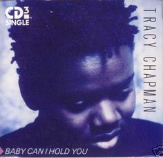 """Baby Can I Hold You (3"""" CD single) US  edition by #tracychapman (from #DebutAlbum 1988) #folkmusic #americanmusic #singersongwriter"""
