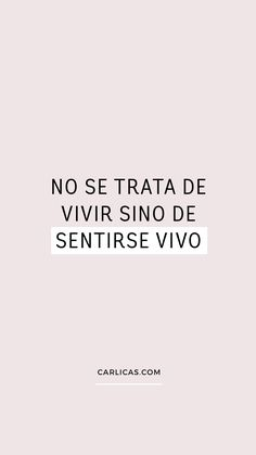 Positive Phrases, Positive Quotes, Quotes To Live By, Life Quotes, Frases Instagram, Little Bit, Inspirational Phrases, Positive Mind, Happy Life