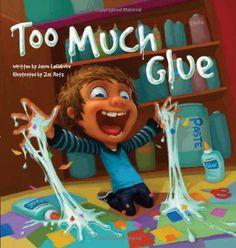 Too Much Glue by Jason Lefebvre http://www.amazon.com/dp/1936261278/ref=cm_sw_r_pi_dp_uLtVtb0RK0JZFB7W