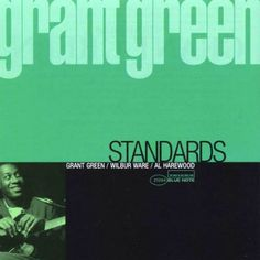 Grant Green - Standards - Blue Note Records