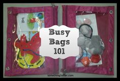 Busy Bags 101- learn what Busy Bags are and How to make them!