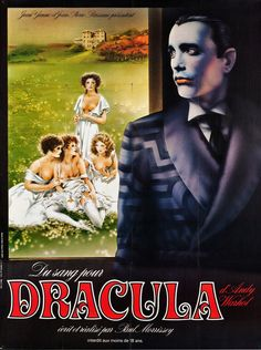 "French poster for Andy Warhol's ""Blood For Dracula"", starring Udo Kier (1974)"