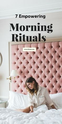 7 empowering morning rituals for better living Beauty Routine 30s, Morning Ritual, Miracle Morning, Habits Of Successful People, Evening Routine, Get Your Life, Time Management Tips, How To Wake Up Early, Better Life