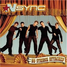 No. 88 N*Sync - No Strings Attached - Yes, I said it!