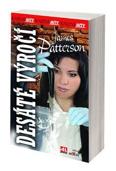 Desáté výročí - James Patterson #alpress #jamespatterson #paperback #bestseller #krimi #knihy
