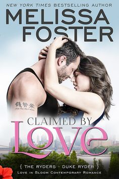 BOOK TOUR - Claimed by Love by @thinkhappygirl - Book #2 The Ryders, Love in Bloom Series