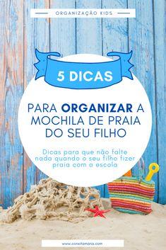 5 dicas para organizar a mochila de praia do seu filho - Conxita Maria - A Arrumadinha | Organização