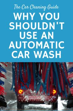 Quick stops to the nearest automatic car wash are common once you notice your car is getting very dirty. Automatic car washes are convenient, quick, and easy, but they can do more harm than good. Car Cleaning Hacks, Car Hacks, Automatic Car Wash, Car Washes, Car Repair Service, Car Detailing, Car Stuff, Audi, Exterior