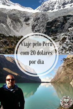 Venha conhecer esse belo país da America do Sul com apenas 20 dólares ao dia. Machu Picchu, Budget Travel, Travel Tips, Inca, Latin America, Saving Money, Places To Go, Explore, Wanderlust