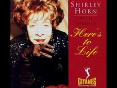 """Shirley Horn with Strings - 'Estate (Summer)' from Joao Gilberto . the lesser-known, evocative classic Jazz Singer performs from """"Here's to Life"""" Shirley Horn, Wild Is The Wind, The Verve, Jazz Artists, Jazz Musicians, Jazz Blues, Before Us, Apple Music, Musicals"""