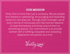 Our Mission --- This is why I love Thirty-One! Our mission aligns with my life goals! Does it align with yours?   JoinNow.YourToteDealer.com