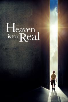 Heaven Is for Real A small-town father must find the courage and conviction to share his son's extraordinary, life-changing experience with the world.