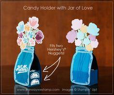 www.thewaywestamp.com Candy Holder using Jar of Love by Stampin' Up! #jaroflove…
