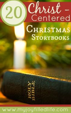 20 Christ-centered Christmas Storybooks.  We have several of these and love them! Great list.