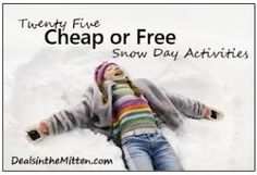 Snow days are frequent visitors in Michigan so I've rounded up a list of 25 cheap or free snow day activities for kids to keep the them busy on a budget.