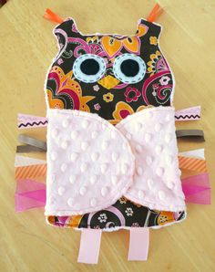 Owl tabbie blanket. Too cute!  I think I will be making one of these for a special friend or two!