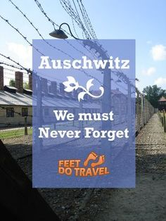 Auschwitz - home to the world's worst genocide. Read this compelling interview with travellers to hear their story. We must never forget.: