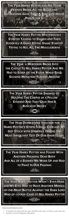 A moment of silence for the poor students who were in Harry's year and only wanted a normal Hogwarts education.