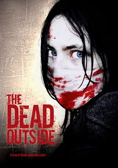 The Dead Outside: After a pandemic sweeps Great Britain, survivor Daniel finds himself a farm with young April, who might know more about the infection than Daniel suspects. The two forge an alliance, though April's bizarre behavior threatens Daniel's grip on reality.
