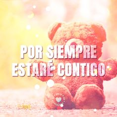tierno oso amoroso con frase de amor corta You And I, I Love You, Spanish Quotes, Love Of My Life, Clip Art, Gabriel, Thoughts, Hipster Stuff, Te Amo