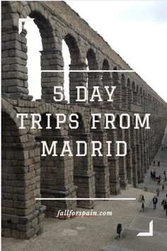 5 day trips from #madrid #spain