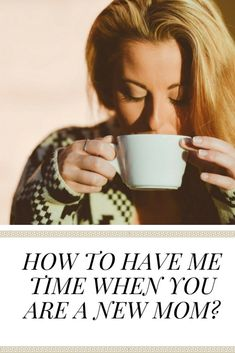 "New moms and moms to small kids are forever pressed for time. In this post find tips on how to indulge in self care and invest in ""me time"". New Parents, New Moms, Mom Blogs, Parenting Hacks, No Time For Me, Coaching, Blogging, About Me Blog, Group"