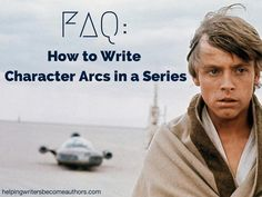 How to approach and structure character arcs in a series