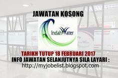 Jawatan Kosong di Indah Water Konsortium Sdn Bhd - 18 Februari 2017  Jawatan kosong terkini di Indah Water Konsortium Sdn Bhd Februari 2017. Permohonan adalah dipelawa daripada warganegara Malaysia yang berkelayakan untuk mengisi kekosongan jawatan kosong di Indah Water Konsortium Sdn Bhd sebagai :1. DATABASE ADMINISTRATOR CUM SYSTEM ANALYST2. PROJECT ENGINEER / EXECUTIVE3. TEMPORARY CLERK4. EXECUTIVE - ASSET5. MANAGER - TREATMENT6. RISK ENGINEER / EXECUTIVE7. LEGAL ASSISTANT8. MANAGER…