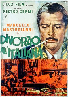 Divorce Italian Style / Divorzio all'italiana - 1962 Best Story & Screenplay Written Directly for the Screen (Ennio de Concini, Alfredo Giannetti, & Pietro Germi). Marcello Mastroianni, Movies Set In Italy, Site Pour Film, Cinema Posters, Movie Posters, The Big Sick, Movie Website, Falling In Love With Him, Anos 60