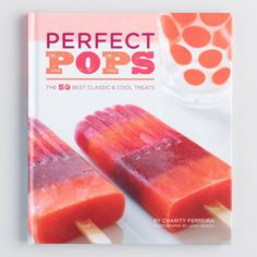 Perfect Pops Popsicle Recipe Book by World Market