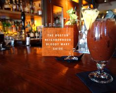 The Best Bloody Mary in 16 Boston Neighborhoods