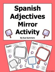 Spanish Adjectives Mirror Sketch and Label Activity by Sue Summers - Students sketch their self-portraits in one mirror and write adjectives used to describe themselves in the other. Great for back to school!