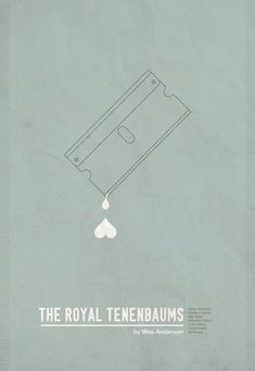 Minimal Movie Posters, Cool Posters, Art Posters, Wes Anderson Movies, The Royal Tenenbaums, I Still Love Him, Alternative Movie Posters, Movie Poster Art, Minimalist Poster