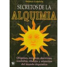 Esta obra coloca la Alquimia en su justa dimensión (la representación simbólica de la transformación ...