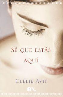 Sé que estás aquí - Clélie Avit