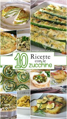10 MIGLIORI RICETTE CON LE ZUCCHINE Vegetable Recipes, Vegetarian Recipes, Healthy Recipes, Chicken Snacks, Chicken Recipes, Cooking Chef, Cooking Recipes, Mets, Vegetable Dishes