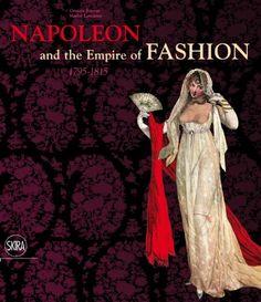 Napoleon & the Empire of Fashion: 1795-1815 by Cristina Barreto http://smile.amazon.com/dp/8857206505/ref=cm_sw_r_pi_dp_DSnNtb1K94BFVS8Z
