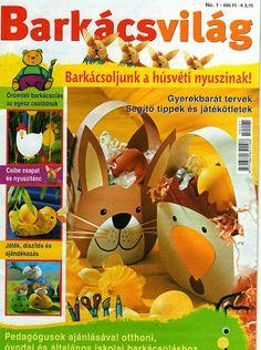 79 - Fodorné Varkoly Mária - Picasa Webalbumok Crafts To Make, Crafts For Kids, Arts And Crafts, Easter Crafts, Christmas Crafts, Magazine Crafts, Web Gallery, Magazines For Kids, Book Crafts